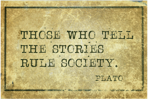 Those who tell the stories rule society