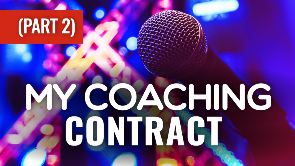 My Coaching Contract Part 2