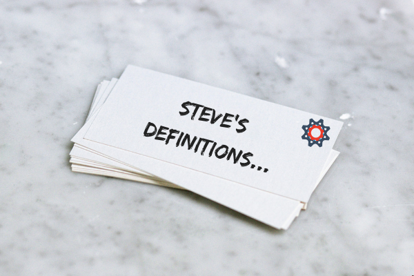 Steve's definitions
