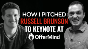 SFR 220 How I Pitched Russell Brunson To Keynote At OfferMind
