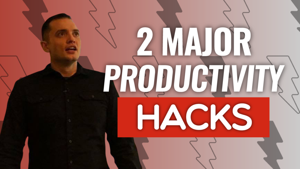 SFR 221 2 Major Productivity Hacks