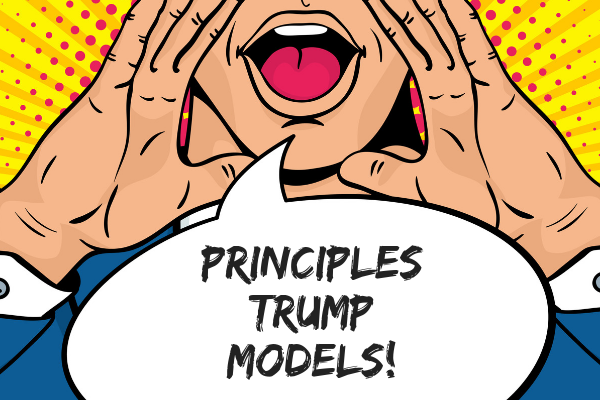Principles of business are better than models