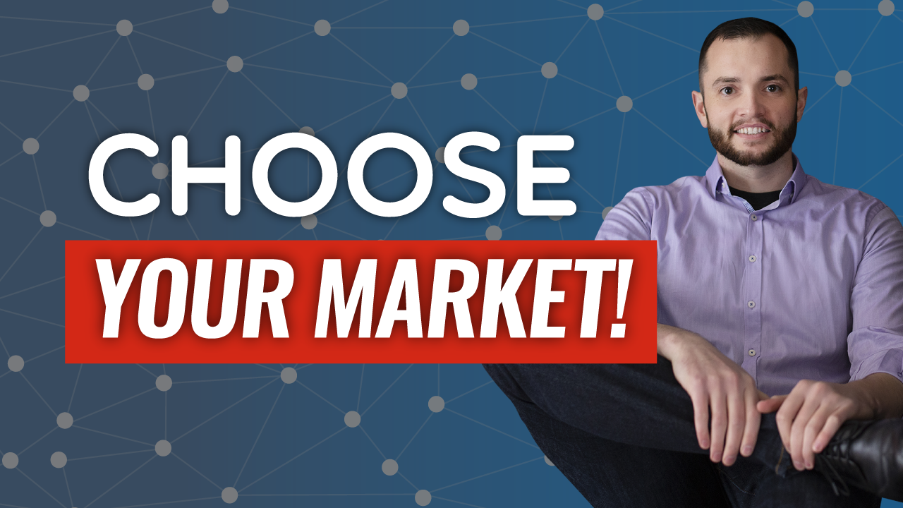 SFR 246 How To Choose Your Market