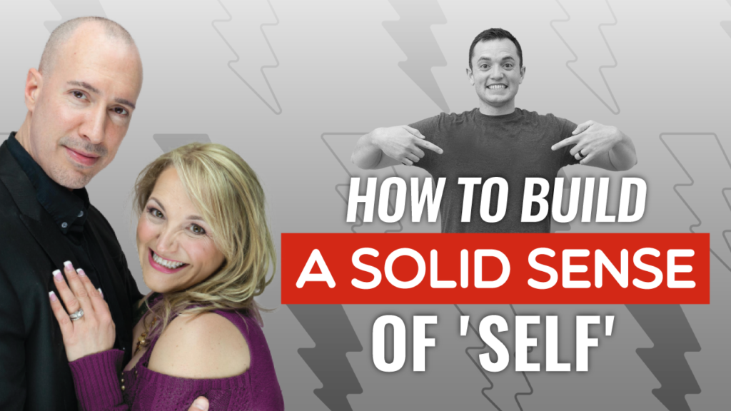 SFR 264 Paul And Stacey Martino Show How To Build A Solid Sense of 'Self'