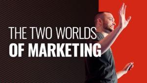 SFR 288 The Two Worlds Of Marketing